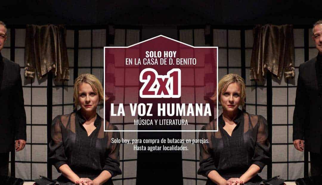 Imagen noticia - Promoción 2x1 para La voz humana