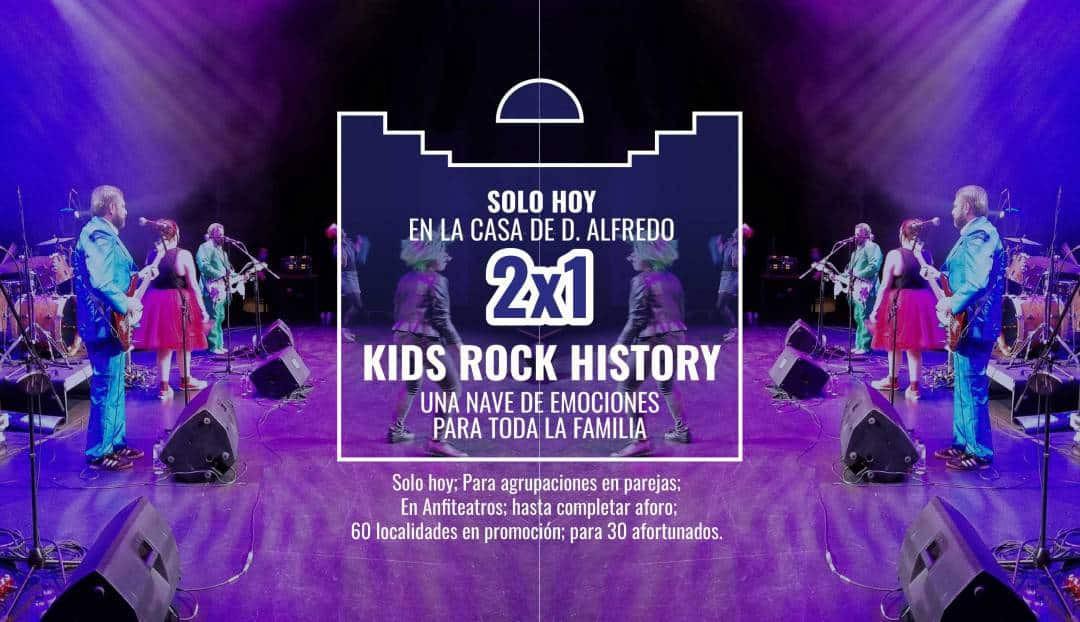 Imagen noticia - Kids Rock History, promoción 2x1