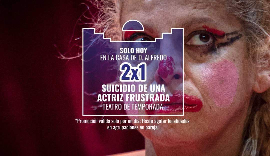 Imagen noticia - Oferta 2x1 para Suicidio de una actriz frustrada