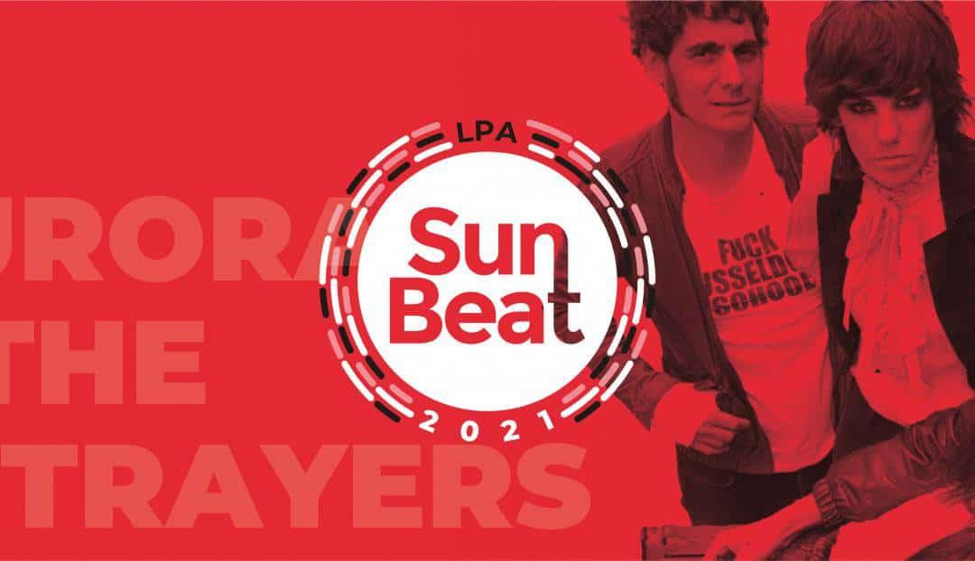 Aurora & The Betrayers en el Sunbeat LPA 2021