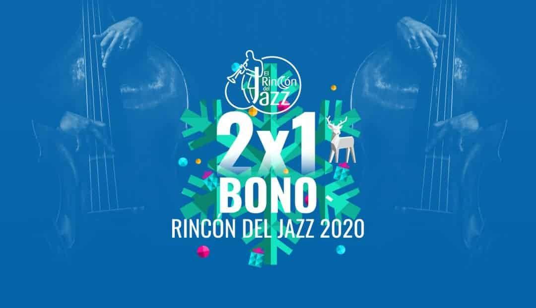 Imagen noticia - DÍA 21: Promoción Especial Rincón del Jazz